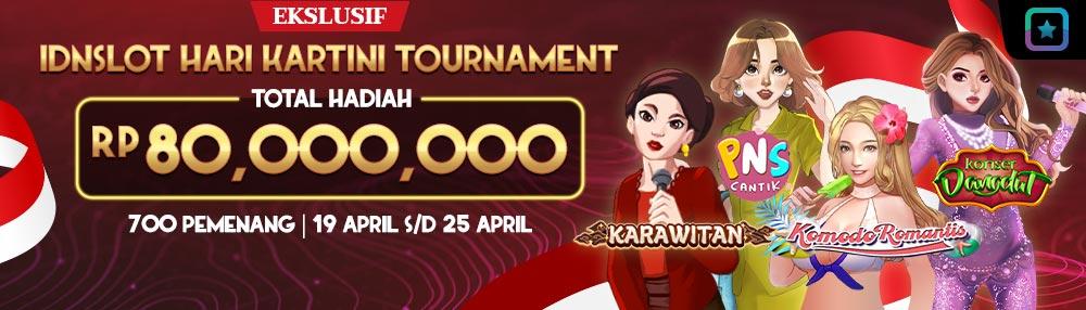 Idnslots Tournament Hari Kartini